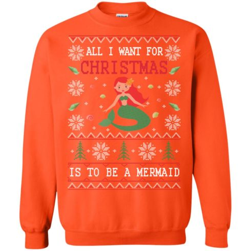 image 773 490x490px All I Want For Christmas Is To Be A Mermaid Christmas Sweater