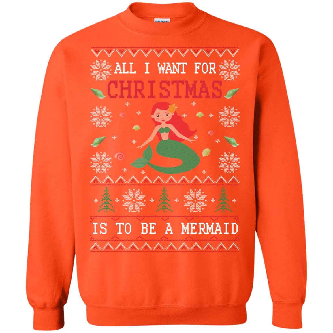 image 773px All I Want For Christmas Is To Be A Mermaid Christmas Sweater