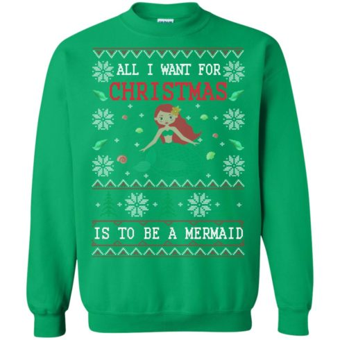 image 774 490x490px All I Want For Christmas Is To Be A Mermaid Christmas Sweater