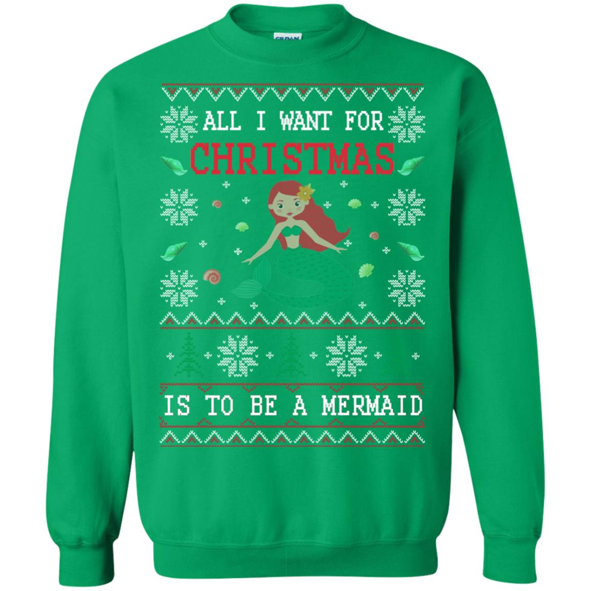 image 774px All I Want For Christmas Is To Be A Mermaid Christmas Sweater