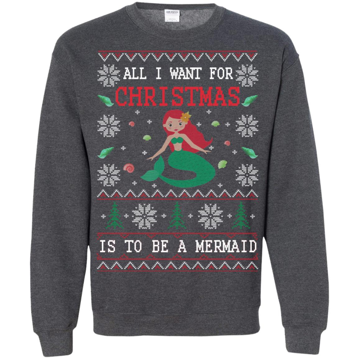 image 775px All I Want For Christmas Is To Be A Mermaid Christmas Sweater