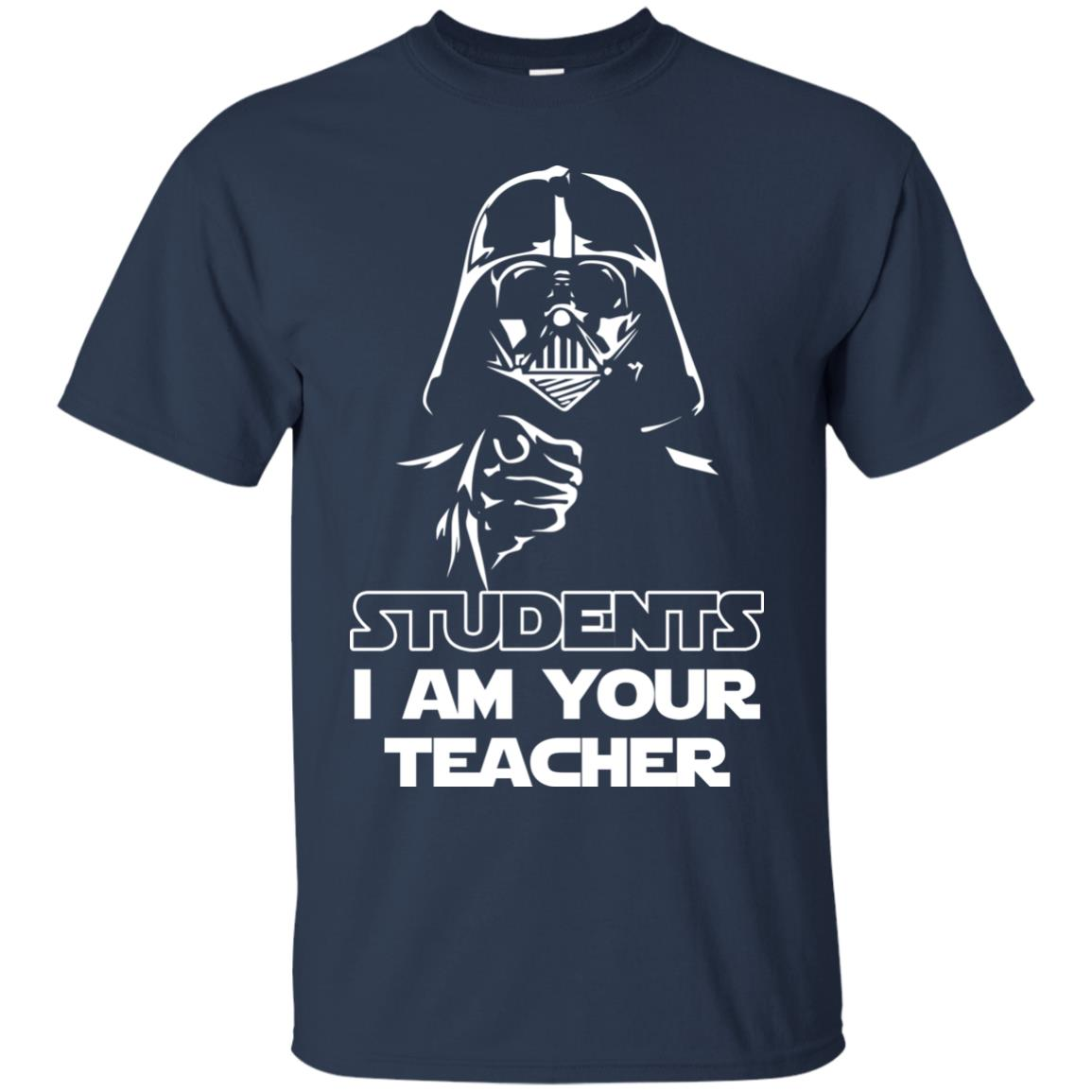image 789px Star Wars: Students I Am Your Teacher T Shirts, Hoodies, Tank