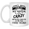 image 8 100x100px Don't Mess With Me My Wife Is Crazy Coffee Mug