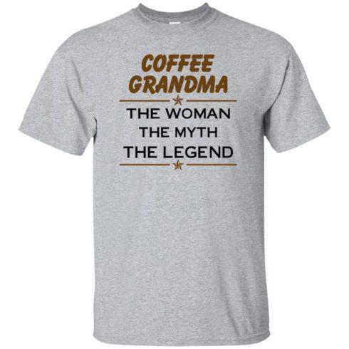 image 809 490x490px Coffee Grandma The Woman The Myth The Legend Shirt