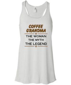 image 811 247x296px Coffee Grandma The Woman The Myth The Legend Shirt
