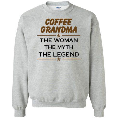 image 816 490x490px Coffee Grandma The Woman The Myth The Legend Shirt
