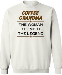 image 817 247x296px Coffee Grandma The Woman The Myth The Legend Shirt