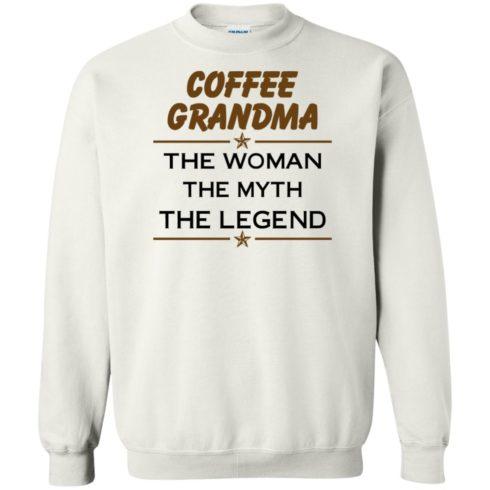image 817 490x490px Coffee Grandma The Woman The Myth The Legend Shirt