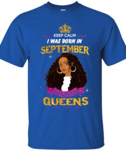 image 821 247x296px Keep Calm I Was Born In September The Birth Of Queens T Shirts, Tank Top