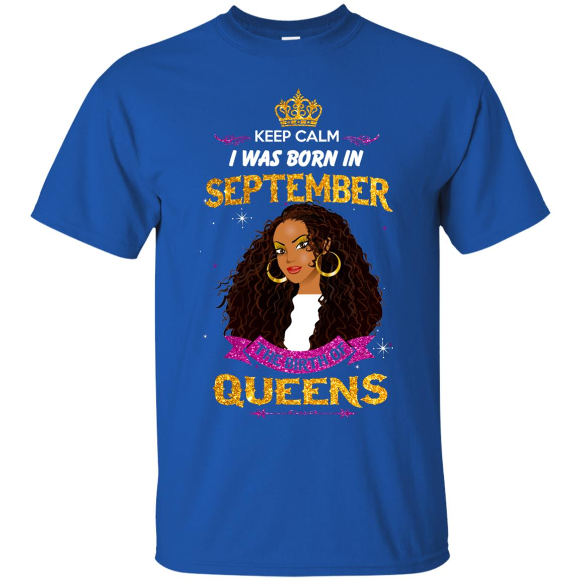 image 821px Keep Calm I Was Born In September The Birth Of Queens T Shirts, Tank Top