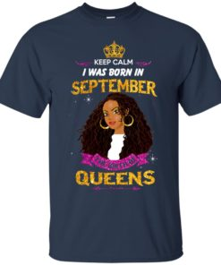 image 822 247x296px Keep Calm I Was Born In September The Birth Of Queens T Shirts, Tank Top