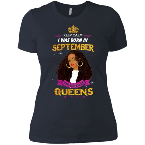 image 827 490x490px Keep Calm I Was Born In September The Birth Of Queens T Shirts, Tank Top