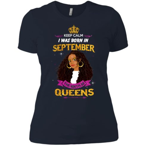 image 828 490x490px Keep Calm I Was Born In September The Birth Of Queens T Shirts, Tank Top