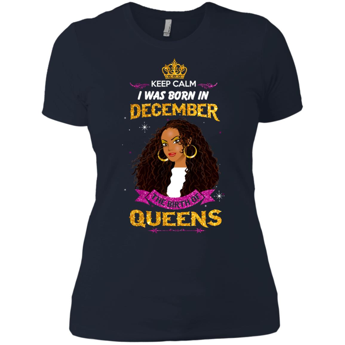 image 841px Keep Calm I Was Born In December The Birth Of Queens T Shirts, Tank Top