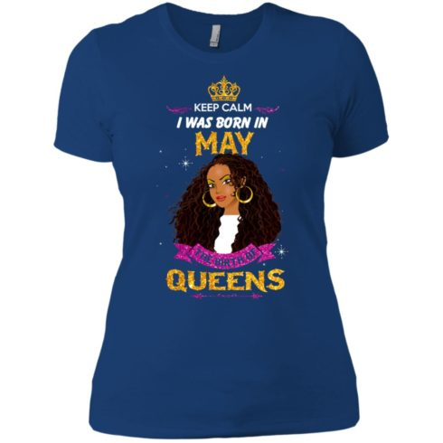 image 868 490x490px Keep Calm I Was Born In May The Birth Of Queens T Shirts, Tank Top