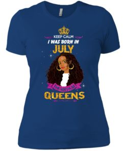 image 907 247x296px Keep Calm I Was Born In July The Birth Of Queens T Shirts, Tank Top
