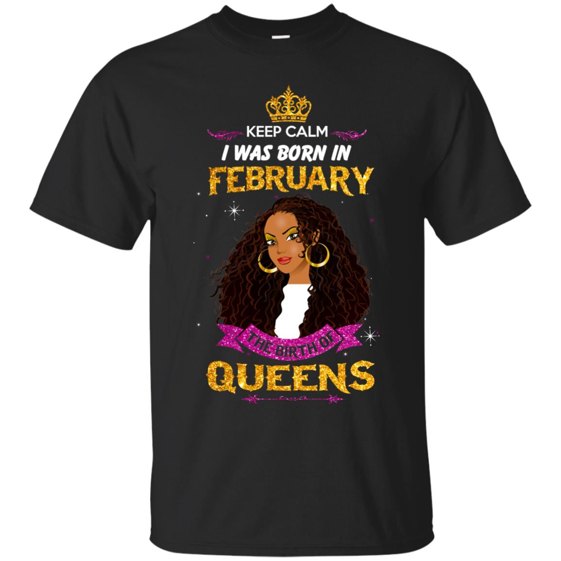 image 924px Keep Calm I Was Born In February The Birth Of Queens T Shirts, Tank Top