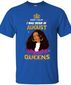 image 951 247x296px Keep Calm I Was Born In August The Birth Of Queens Shirts, Tank Top