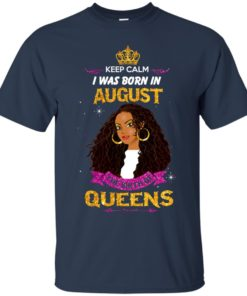 image 952 247x296px Keep Calm I Was Born In August The Birth Of Queens Shirts, Tank Top