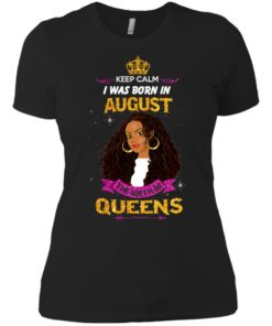 image 956 247x296px Keep Calm I Was Born In August The Birth Of Queens Shirts, Tank Top