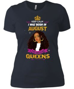 image 957 247x296px Keep Calm I Was Born In August The Birth Of Queens Shirts, Tank Top