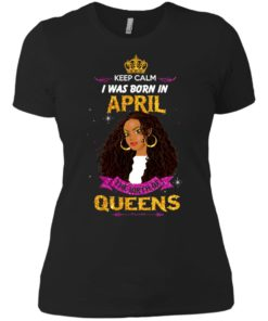 image 969 247x296px Keep Calm I Was Born In April The Birth Of Queens Shirts, Tank Top