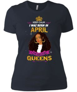 image 970 247x296px Keep Calm I Was Born In April The Birth Of Queens Shirts, Tank Top