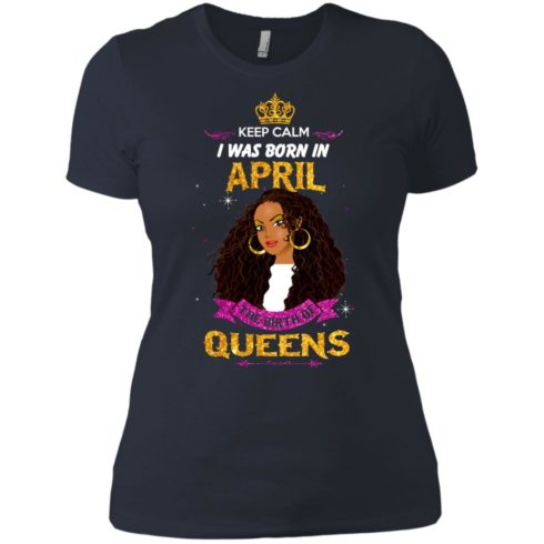 image 970 490x490px Keep Calm I Was Born In April The Birth Of Queens Shirts, Tank Top