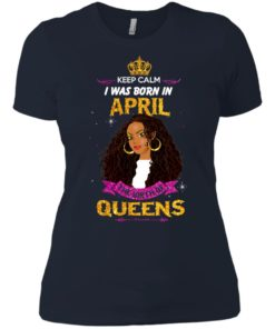 image 971 247x296px Keep Calm I Was Born In April The Birth Of Queens Shirts, Tank Top
