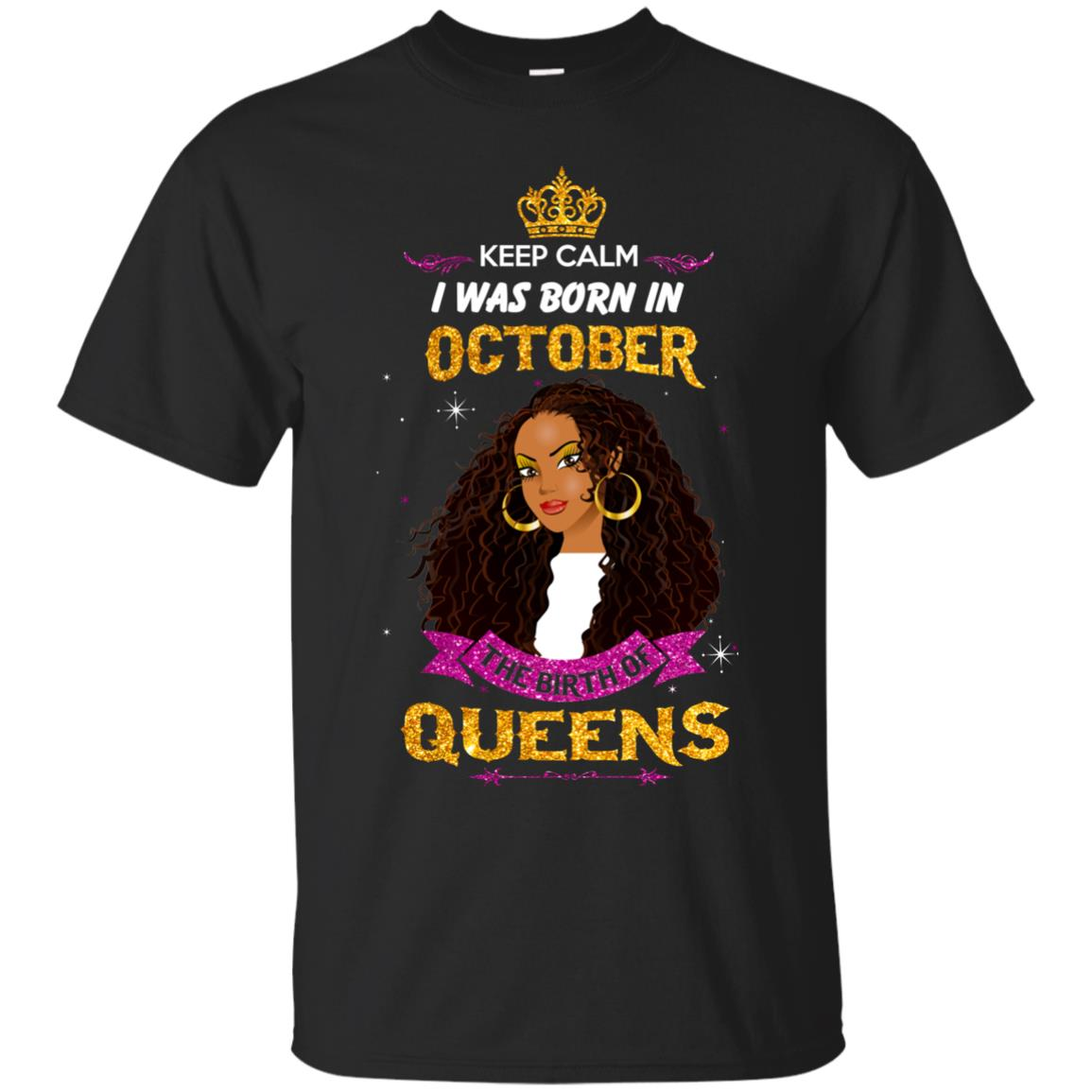 image 976px Keep Calm I Was Born In October The Birth Of Queens T Shirts, Tank Top