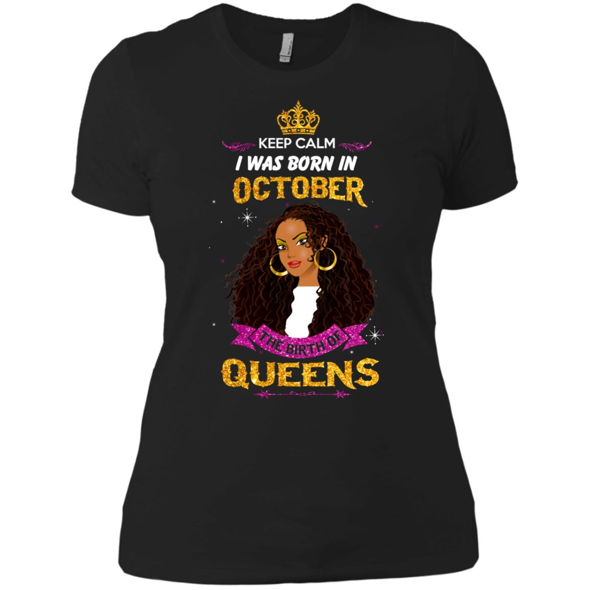 image 982px Keep Calm I Was Born In October The Birth Of Queens T Shirts, Tank Top