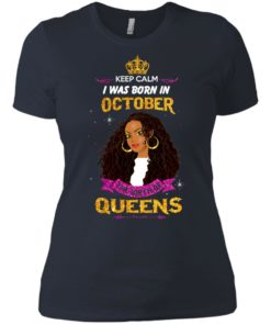image 983 247x296px Keep Calm I Was Born In October The Birth Of Queens T Shirts, Tank Top