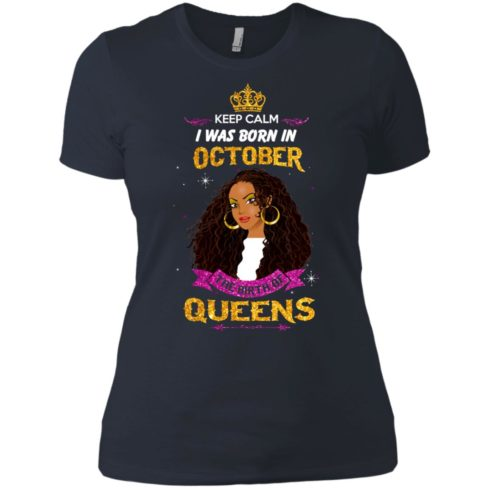 image 983 490x490px Keep Calm I Was Born In October The Birth Of Queens T Shirts, Tank Top