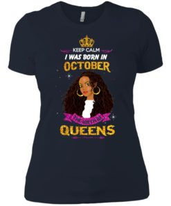 image 984 247x296px Keep Calm I Was Born In October The Birth Of Queens T Shirts, Tank Top