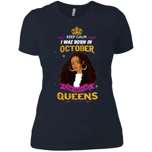 image 984 490x490px Keep Calm I Was Born In October The Birth Of Queens T Shirts, Tank Top
