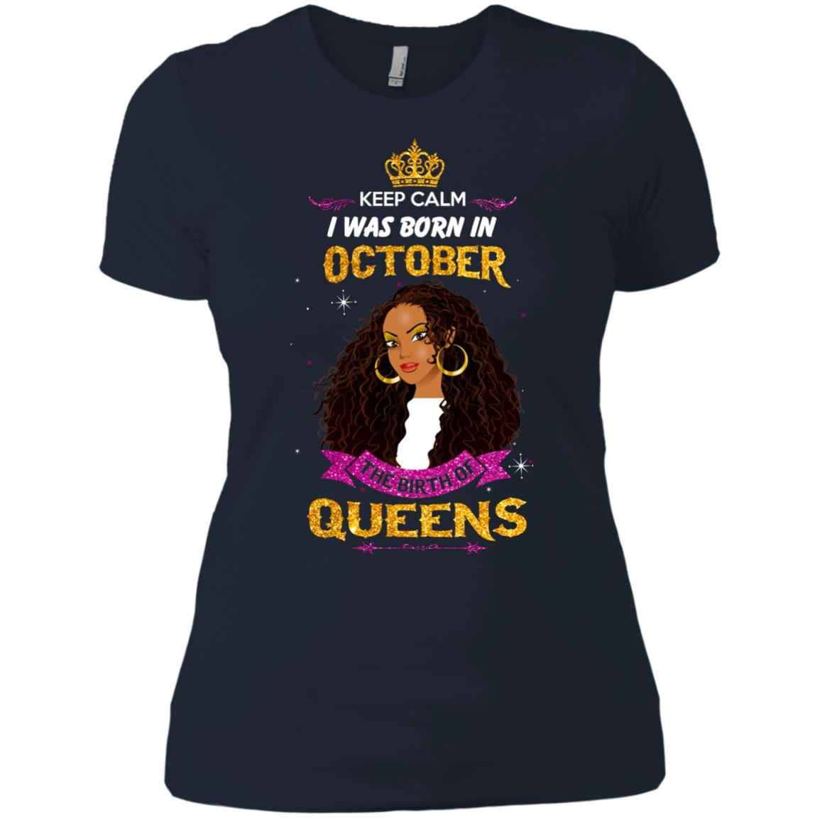image 984px Keep Calm I Was Born In October The Birth Of Queens T Shirts, Tank Top
