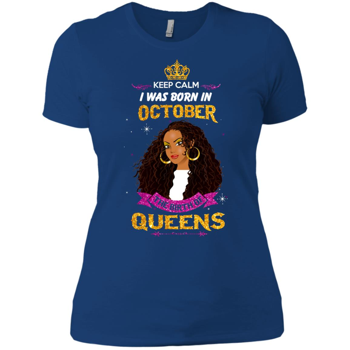 image 985px Keep Calm I Was Born In October The Birth Of Queens T Shirts, Tank Top