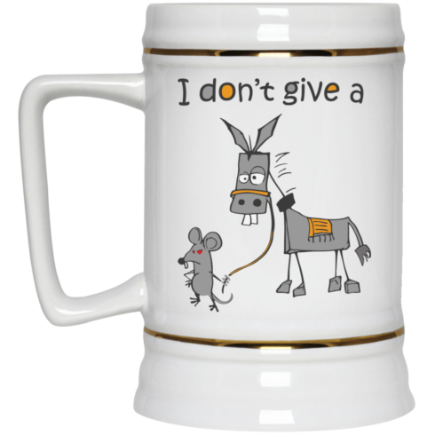 image 10 490x490px I don't give a mouse walking a donkey coffee mug