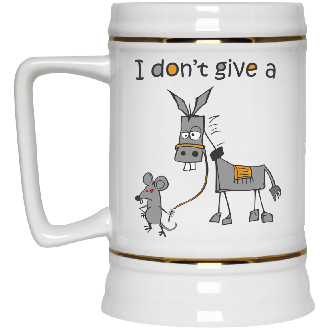 image 10px I don't give a mouse walking a donkey coffee mug