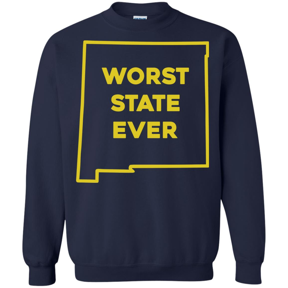 image 1006px New Mexico Worst State Ever T Shirts, Hoodies, Tank Top