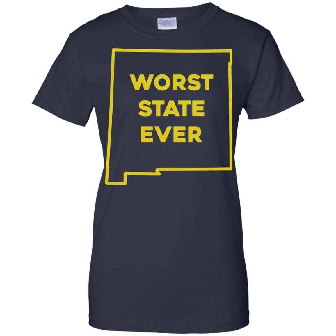image 1008px New Mexico Worst State Ever T Shirts, Hoodies, Tank Top