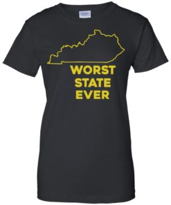 image 1019 247x296px Kentucky Worst State Ever Shirt, Hoodies, Tank