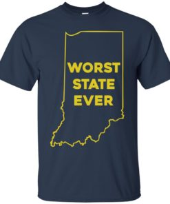 image 1046 247x296px Indiana Worst State Ever Shirt