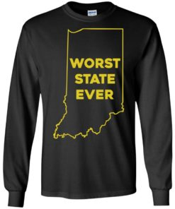 image 1049 247x296px Indiana Worst State Ever Shirt