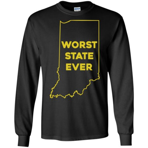 image 1049 490x490px Indiana Worst State Ever Shirt