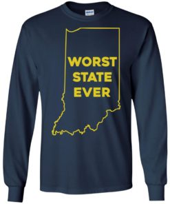 image 1050 247x296px Indiana Worst State Ever Shirt