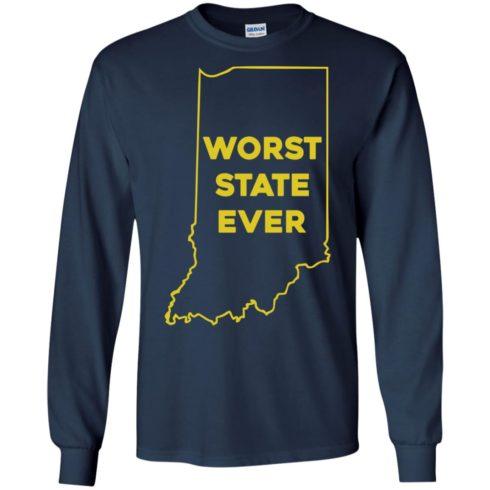 image 1050 490x490px Indiana Worst State Ever Shirt