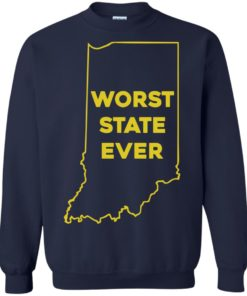 image 1054 247x296px Indiana Worst State Ever Shirt