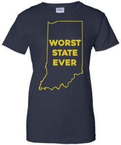 image 1056 247x296px Indiana Worst State Ever Shirt