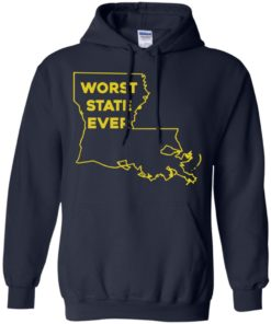 image 1064 247x296px Louisiana Worst State Ever T Shirts, Hoodies, Sweater